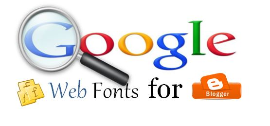 Google Web Fonts blogger, install google web fonts