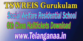 TSWREIS Gurukulam Social Welfare Residential School 6th Class Halltickets Download