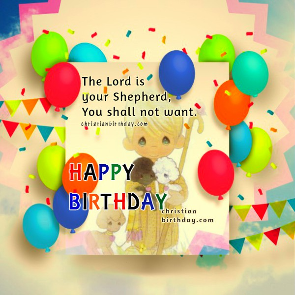 Christian Birthday Greetings Bible Verses Christian Birthday - Free childrens birthday verses for cards