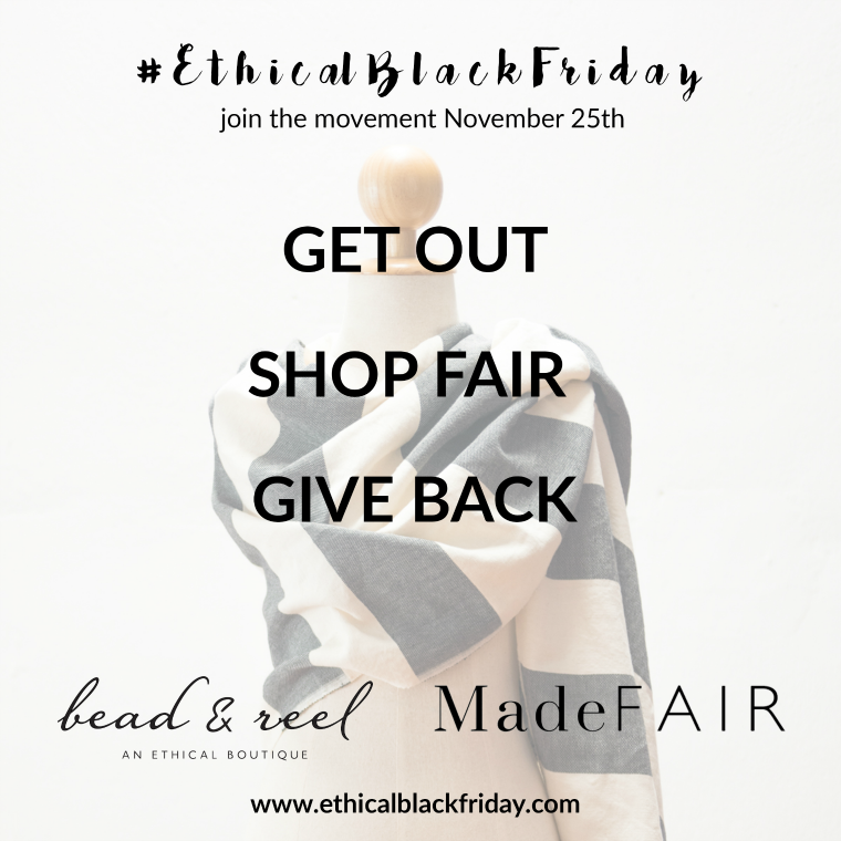 ethical black friday, MadeFAIR + Bead & Reel