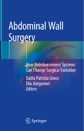 Abdominal Wall Surgery How Reimbursement Systems Can Change Surgical Evolution