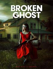 pelicula Fantasma Roto (Broken Ghost) (2019)