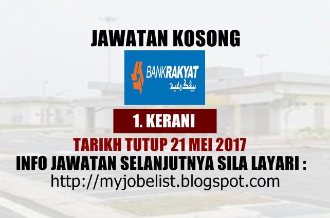 Jawatan kosong Terkini di Bank Rakyat Mei 2017