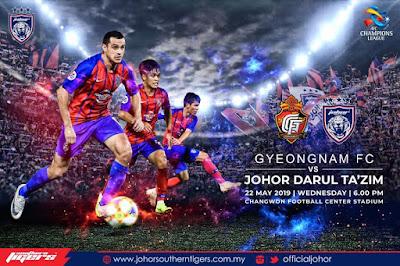 Live Streaming Gyeongnam vs JDT AFC Champion League 22.5.2019