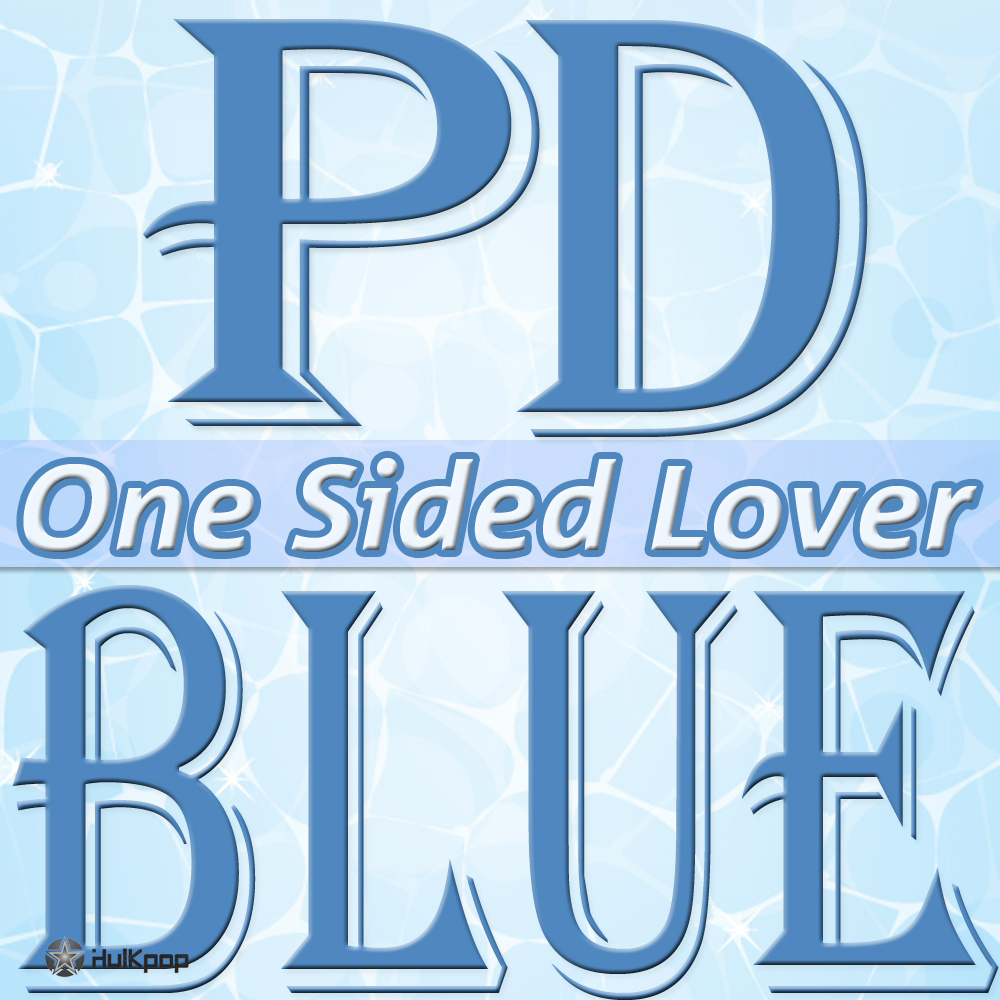 [Single] PD Blue – One Sided Lover
