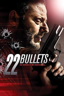 22 Bullets (2010) 22 นัด ยมบาลล้างยมบาล  [พากย์ไทย+ซับไทย]