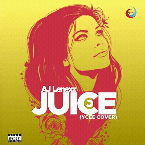 "#MUSIC: AJ Lenekz - ""Juice (Cover)"" 