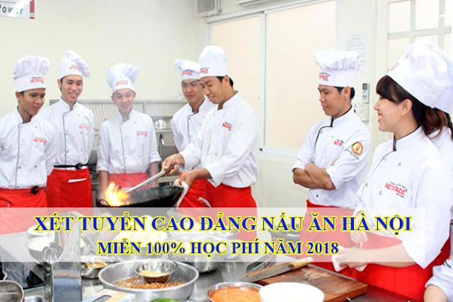 Xét tuyển Cao đẳng Nấu ăn Hà Nội chính quy 2018 - Xét học bạ THPT