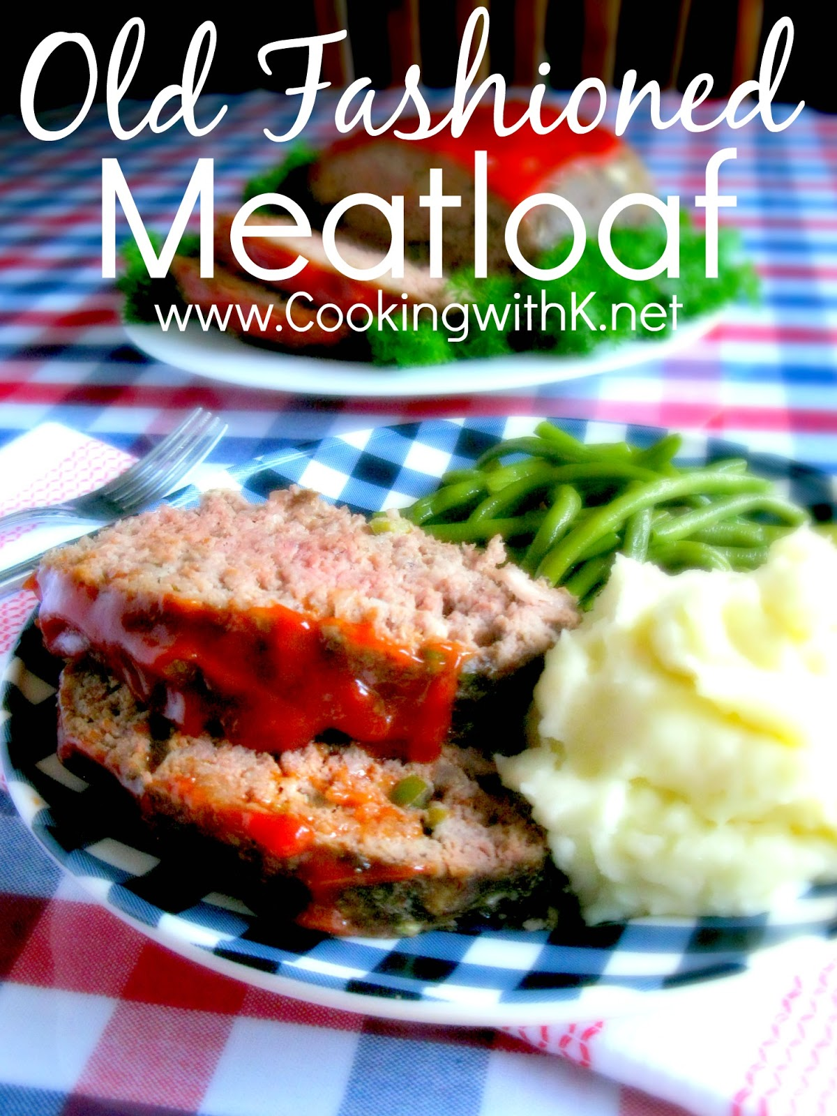 Ina Meatloaf cooking with k: grandmother's old fashioned meatloaf {cooked in a