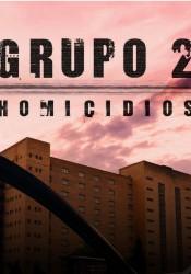 Grupo 2 Homicidios Temporada 1