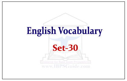 English Vocabulary Set-30 (Synonyms-Antonyms-Usage) Ref- The Hindu