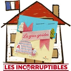 Prix Incorruptibles 2016 Maternelle gros gouter Servant Bonbon avis critique chronique blog