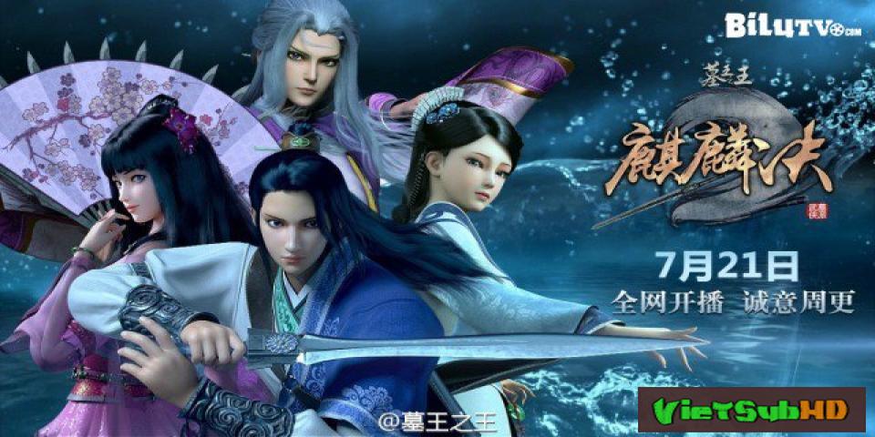 Phim Mộ Vương Chi Vương 3: Huyền Quan Tự Tập 19 VietSub HD | Tomb Of King Wang 3 2017