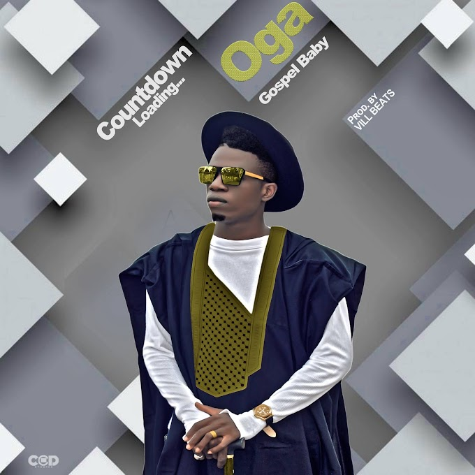 """VILLY JE a.k.a GOSPEL BABY is set to drop his new single titled """"OGA"""" in few days time."""