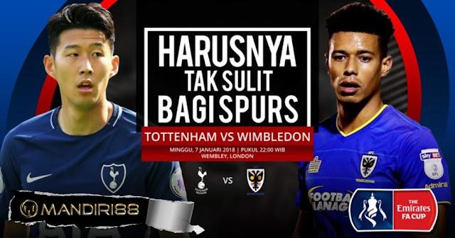 Prediksi Bola : Tottenham Hotspur Vs AFC Wimbledon , Minggu 07 January 2018 Pukul 22.00 WIB