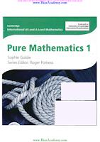 Cambridge IGCSE - PURE MATHEMATICS by Sophie Goldie & Roger Porkess