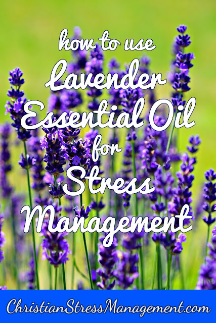 How to use lavender essential oil for stress management