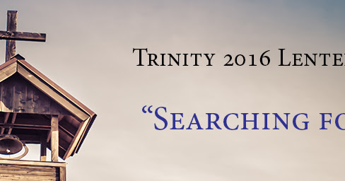 """Searching for Sunday"" Lenten Devotional Series: The Reason I Go to CHurch on Sundays"