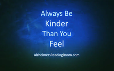 Quote Always be Kinder than you Feel.