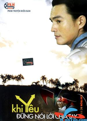 Xem Phim Khi Yêu Đừng Nói Lời Chia Tay 2012