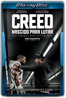 Creed - Nascido Para Lutar Torrent Dublado