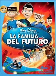 La Familia del Futuro 2007 HD [1080p] Latino [GoogleDrive] DizonHD