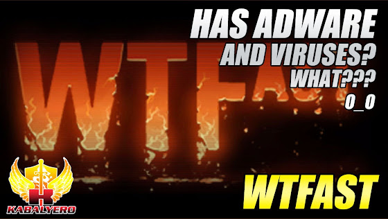 WTFast Has Adware And Viruses? WHAT???