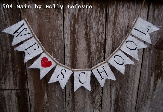 Painted burlap and a sweet red heart show our love of school.