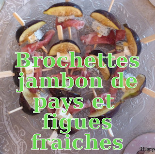 http://danslacuisinedhilary.blogspot.fr/2012/09/brochette-jambon-de-pays-et-figues.html