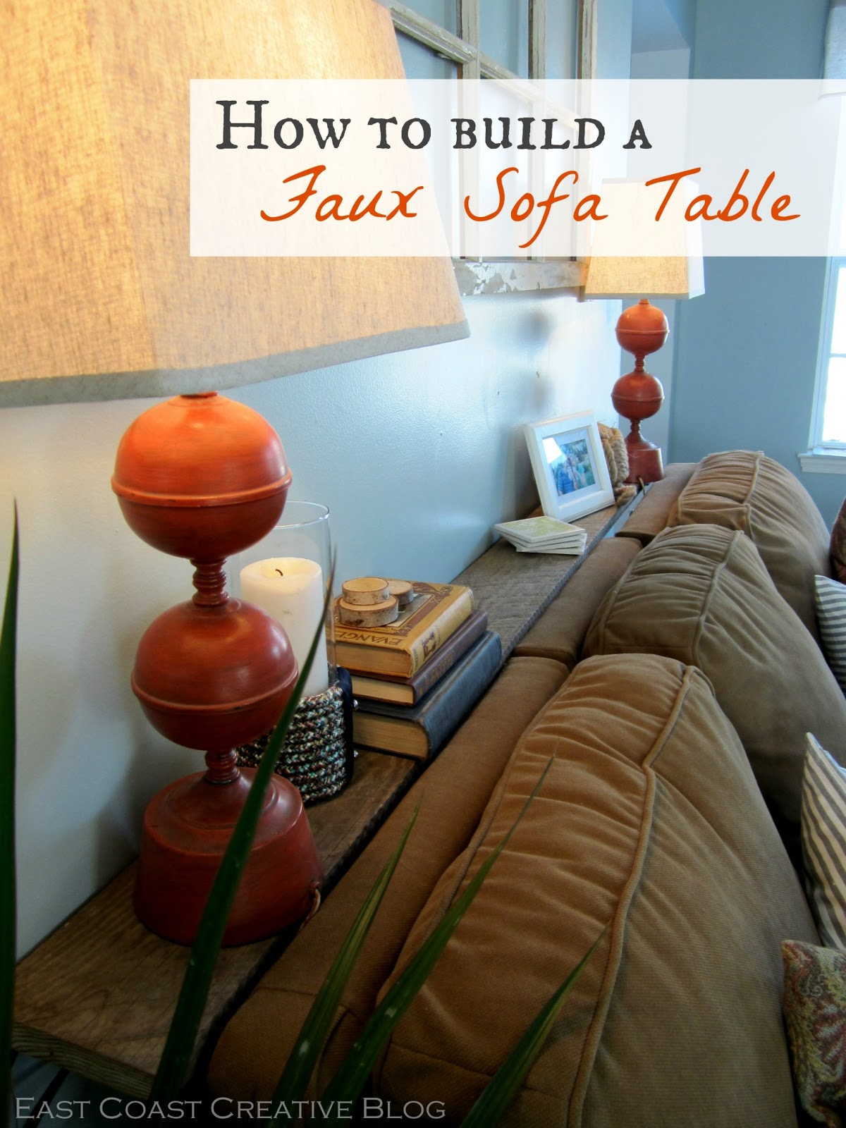 Faux Sofa Table Tutorial East Coast Creative Blog