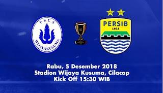 PSCS Cilacap vs Persib Bandung Piala Indonesia