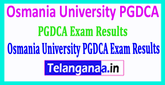 Osmania University PGDCA Exam Results 2018 Download