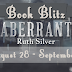 Book Blitz{+Giveaway}: Aberrant by Ruth Silver