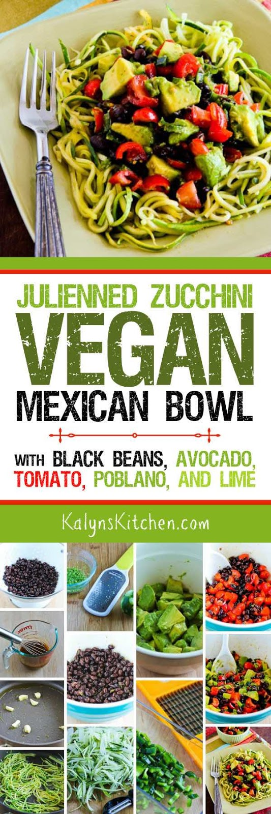 Julienned Zucchini Vegan Mexican Bowl with Black Beans ...