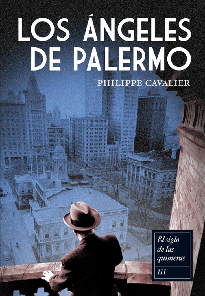 Los Angeles De Palermo – Philippe Cavalier