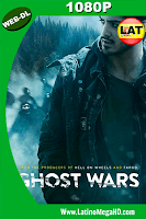 Ghost Wars (2017) Temporada 1 Latino HD WEB-DL 1080P ()