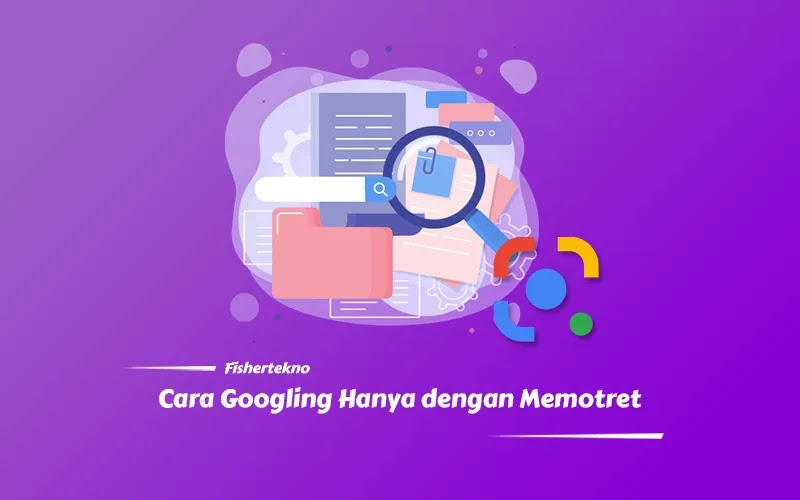 Cara Mudah Googling Hanya dengan Memotret
