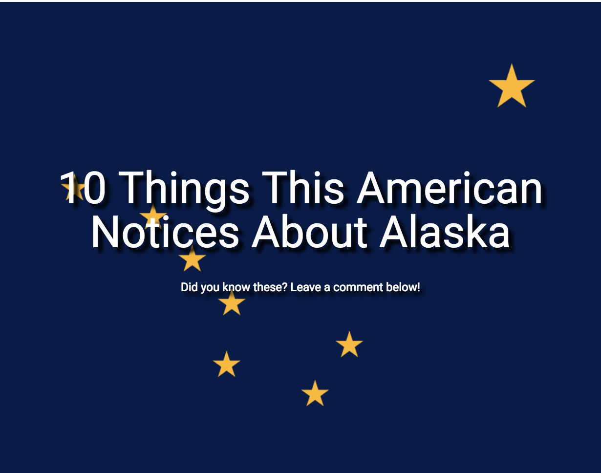 10 Things About Alaska