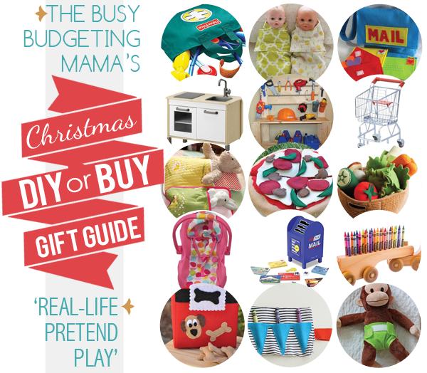 My Christmas Gifts: My Christmas DIY Or BUY Gift Guide: Real-Life Pretend Play