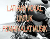 Pemain Gitar, Bass, Piano Keyboard, Drum Seharusnya Latihan Vokal Atau Bisa Bernyanyi Juga