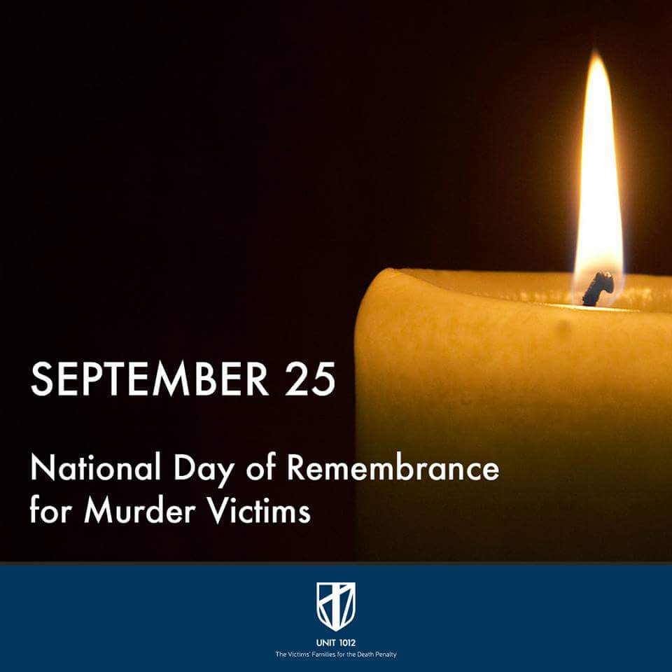 unit the victims families for the death penalty  2016 national day of remembrance for murder victims 1991 to 2000