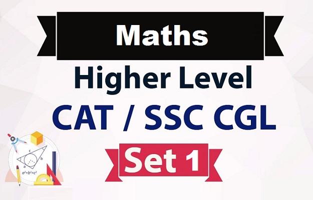 Advance Maths Questions for SSC CGL CAT - Super Pathshala
