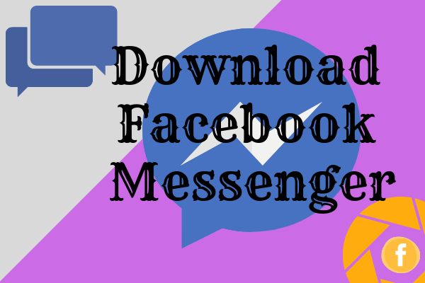 Facebook Messenger Download For Mobile
