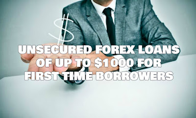 Loans, Business Loans, Unsecured Forex Loans, Unsecured Forex Loans Of Up To $1000 For First Time Borrowers, Fast Loan