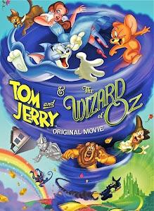 Tom Và Jerry Và Phù Thủy Xứ Oz