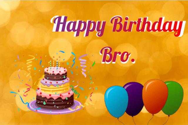 Happy Birthday wishes Bro