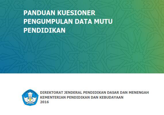 Panduan Pengisian Format Kuesioner Pengumpulan Data Mutu Pendidikan