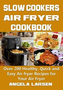 Slow cooker air fryer Cookbook