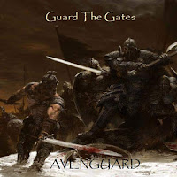 Avenguard - Guard the Gates (full album)