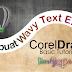 Tutorial CorelDraw Dasar - Membuat Teks Melengkung dengan CorelDraw